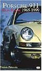 Porsche 911 Red Book: 1965-1999 - Patrick Paternie